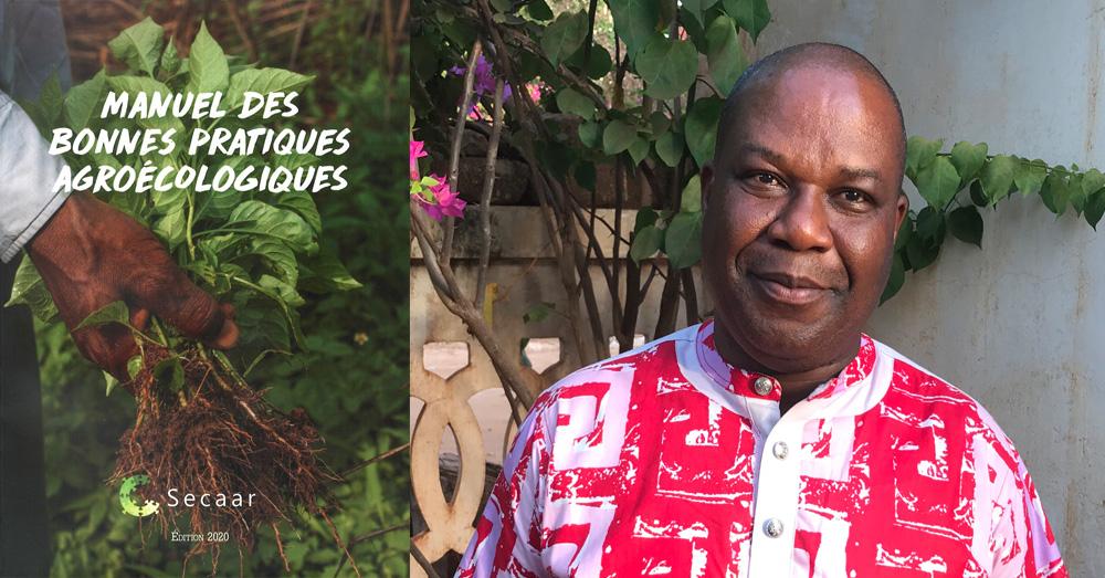 « Manuel des bonnes pratiques agroécologiques » : présentation d'une publication du Secaar par Simplice Agbavon. Un article accompagné d'une émission radiophonique.